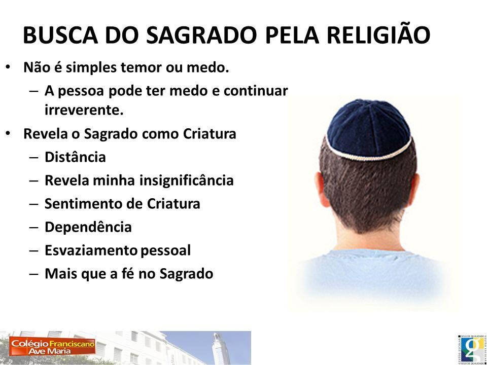 BUSCA DO SAGRADO PELA RELIGIÃO