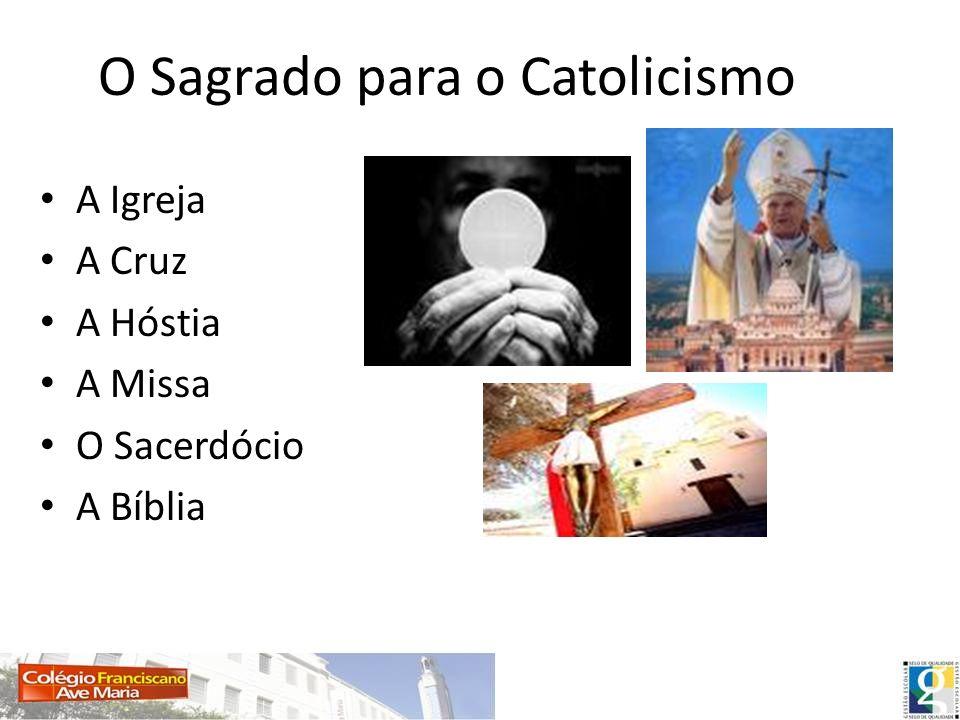 O Sagrado para o Catolicismo