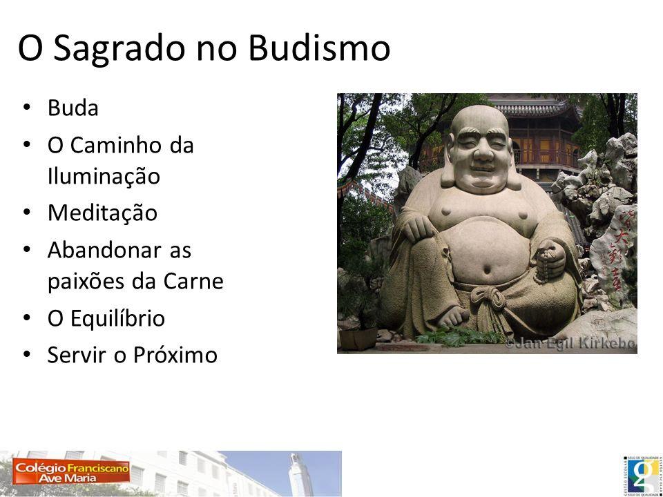O Sagrado no Budismo Buda O Caminho da Iluminação Meditação