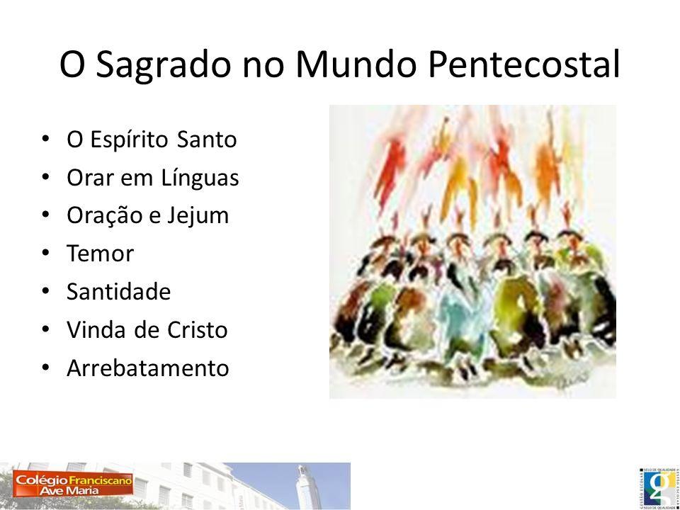 O Sagrado no Mundo Pentecostal