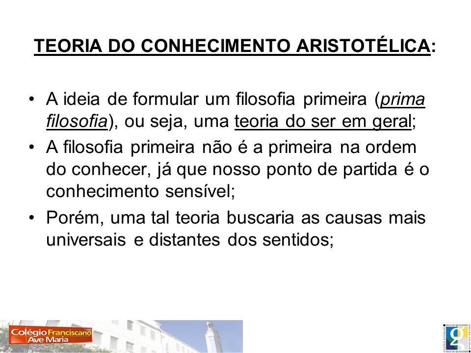 TEORIA DO CONHECIMENTO ARISTOTÉLICA: