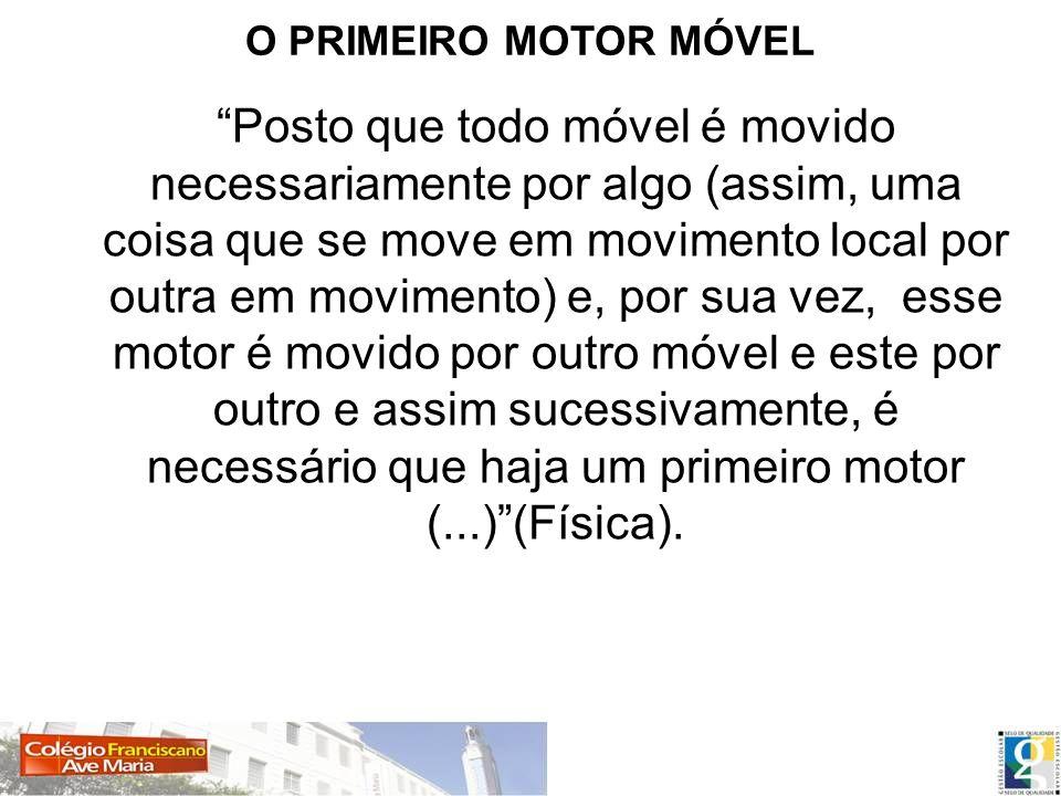 O PRIMEIRO MOTOR MÓVEL