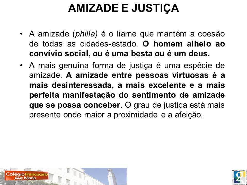 AMIZADE E JUSTIÇA