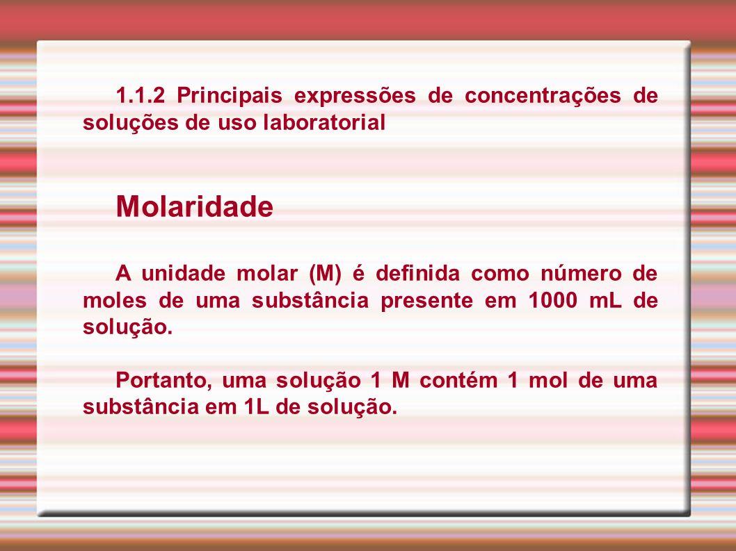 1.1.2 Principais expressões de concentrações de soluções de uso laboratorial