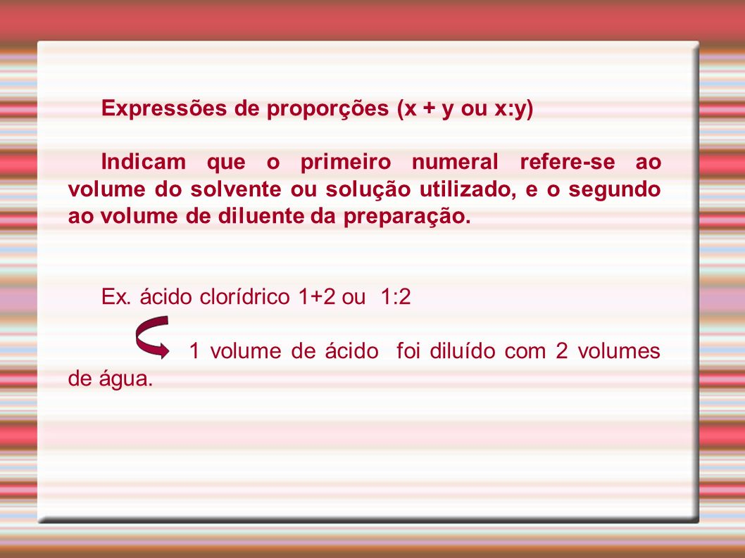 Expressões de proporções (x + y ou x:y)