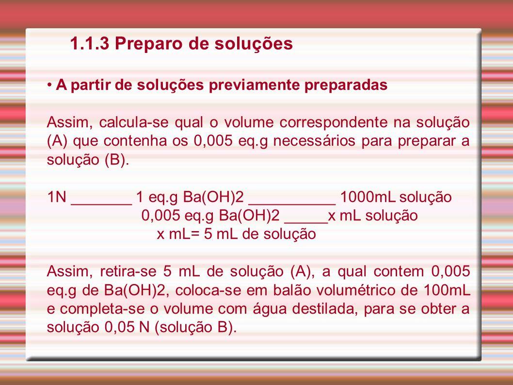 1.1.3 Preparo de soluções A partir de soluções previamente preparadas