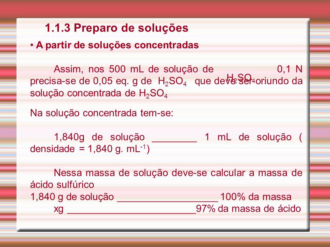 1.1.3 Preparo de soluções A partir de soluções concentradas