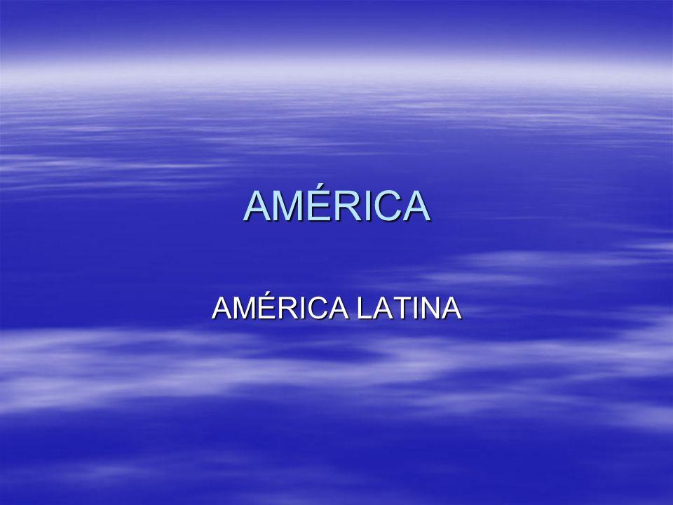 AMÉRICA AMÉRICA LATINA
