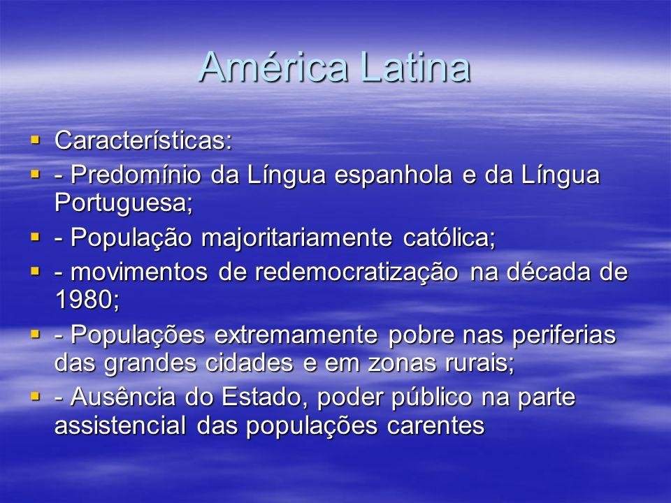 América Latina Características: