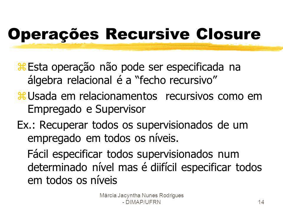 Operações Recursive Closure