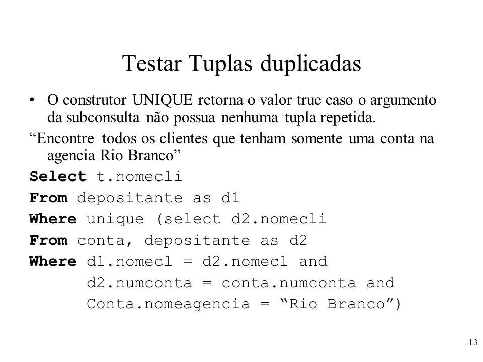 Testar Tuplas duplicadas
