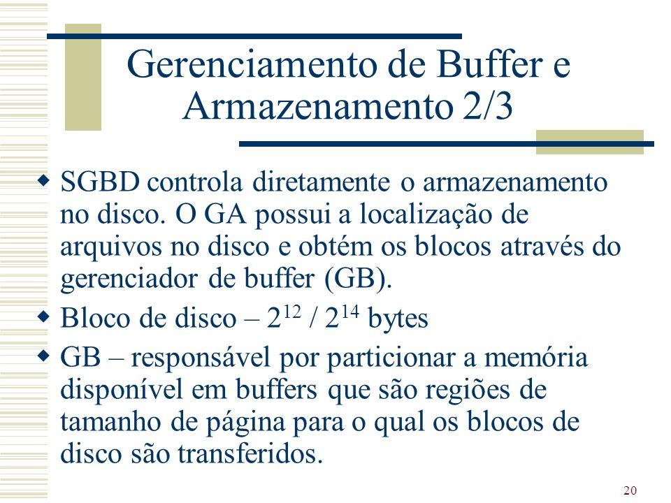 Gerenciamento de Buffer e Armazenamento 2/3