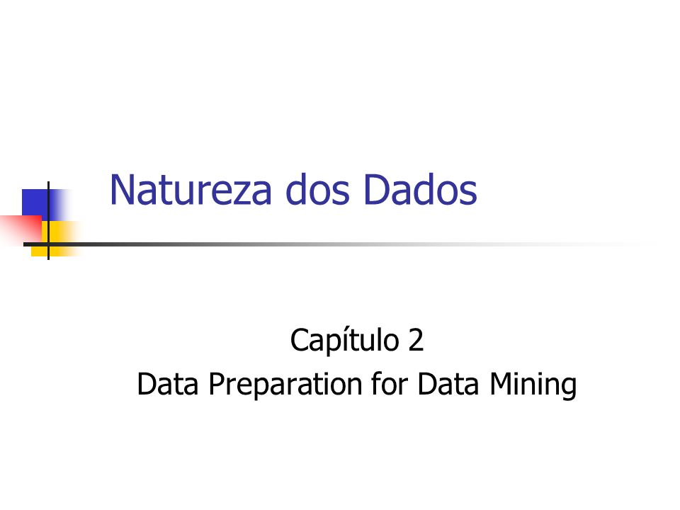 Capítulo 2 Data Preparation for Data Mining