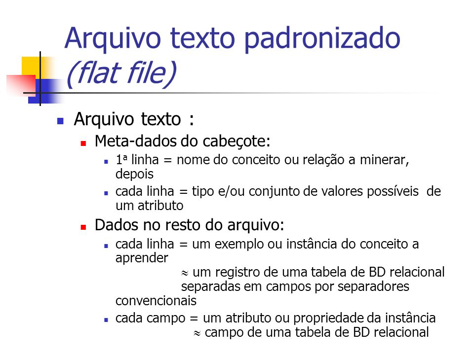 Arquivo texto padronizado (flat file)