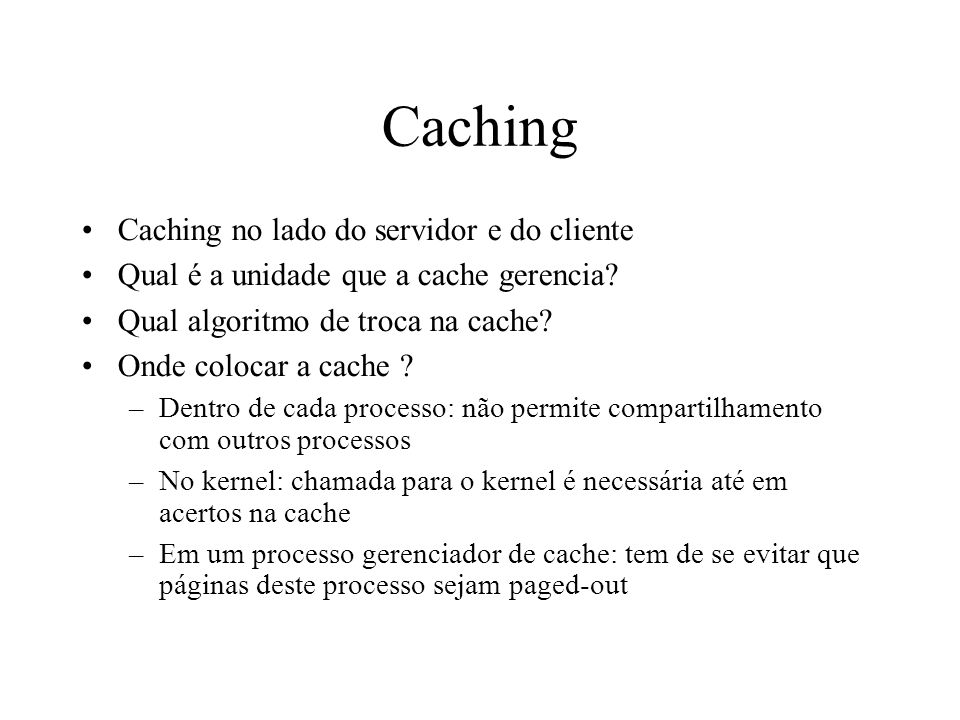 Caching Caching no lado do servidor e do cliente