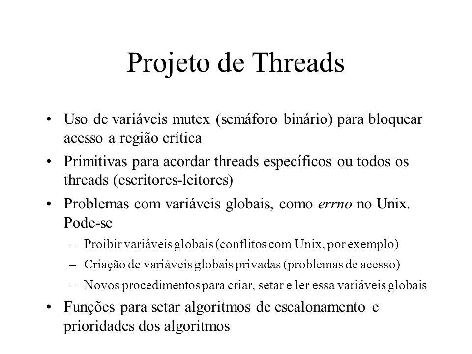 Projeto de Threads Uso de variáveis mutex (semáforo binário) para bloquear acesso a região crítica.