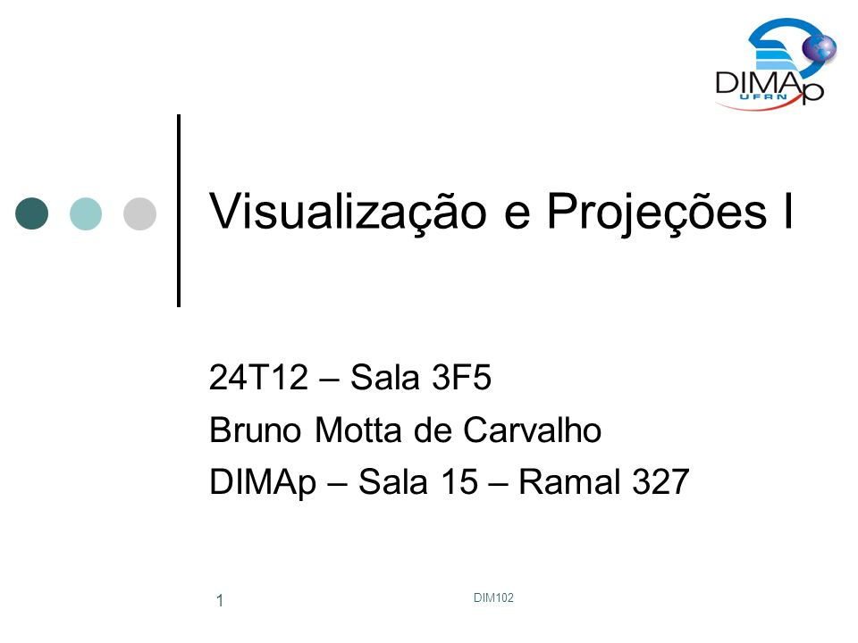 Visualização e Projeções I