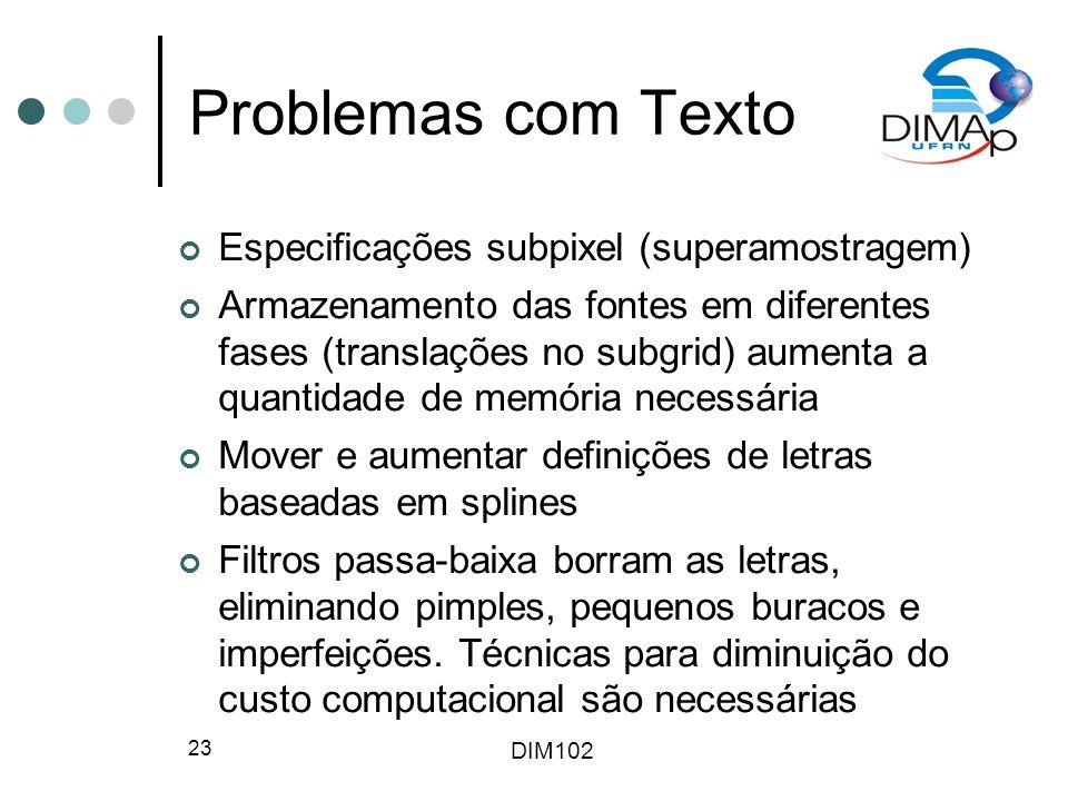 Problemas com Texto Especificações subpixel (superamostragem)