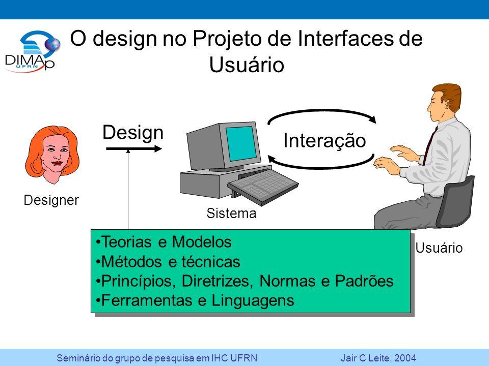 O design no Projeto de Interfaces de Usuário