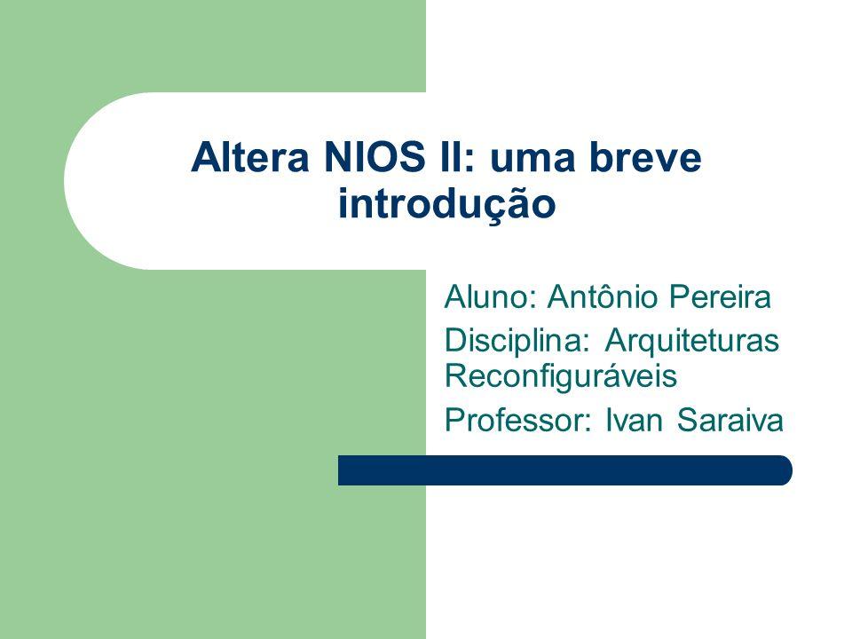 Altera NIOS II: uma breve introdução