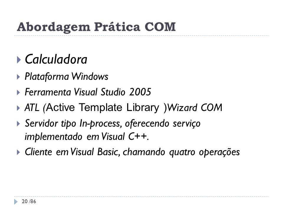 Calculadora Abordagem Prática COM Plataforma Windows