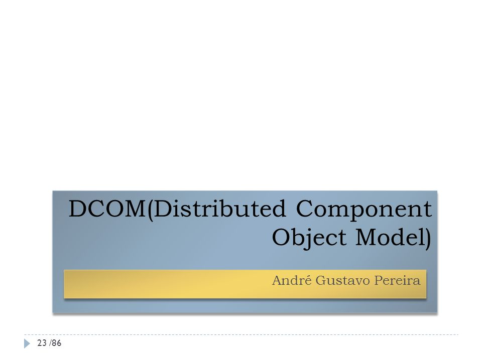 DCOM(Distributed Component Object Model)