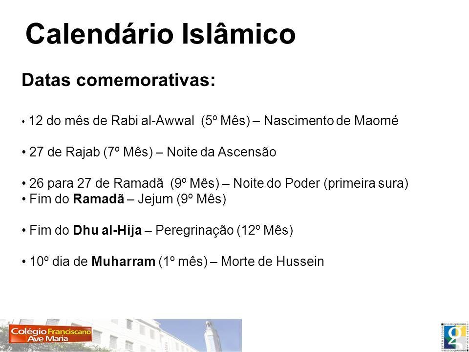 Calendário Islâmico Datas comemorativas: