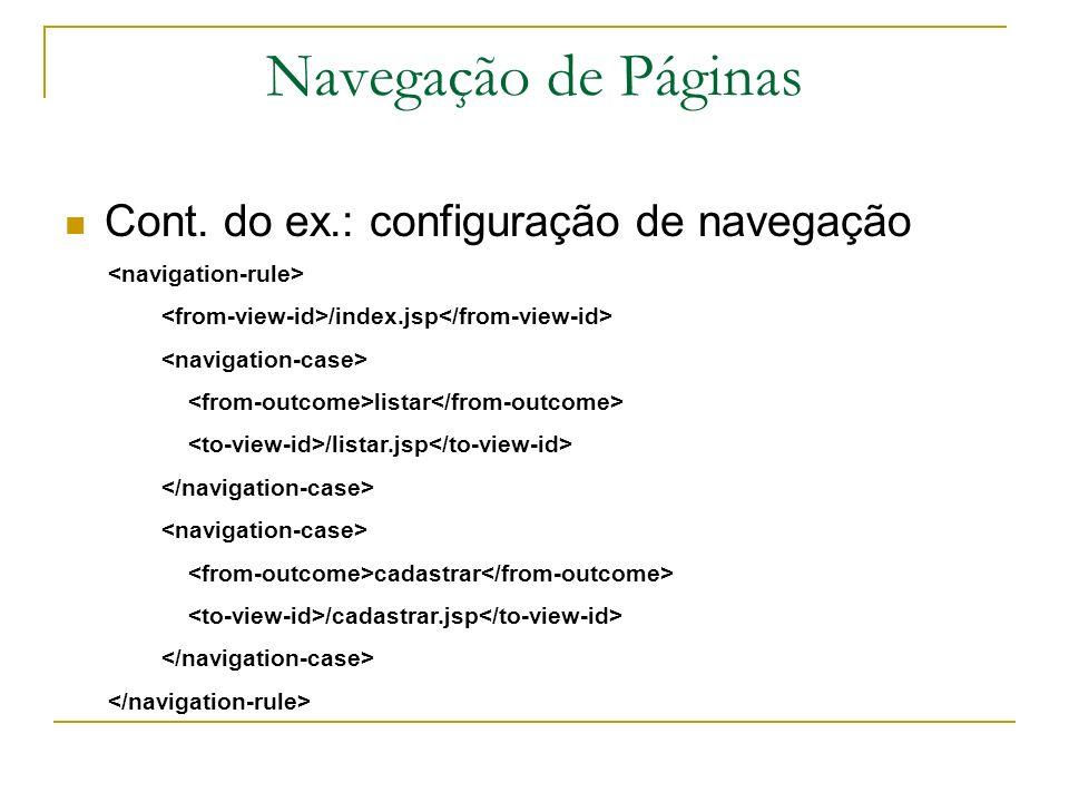 Navegação de Páginas Cont. do ex.: configuração de navegação