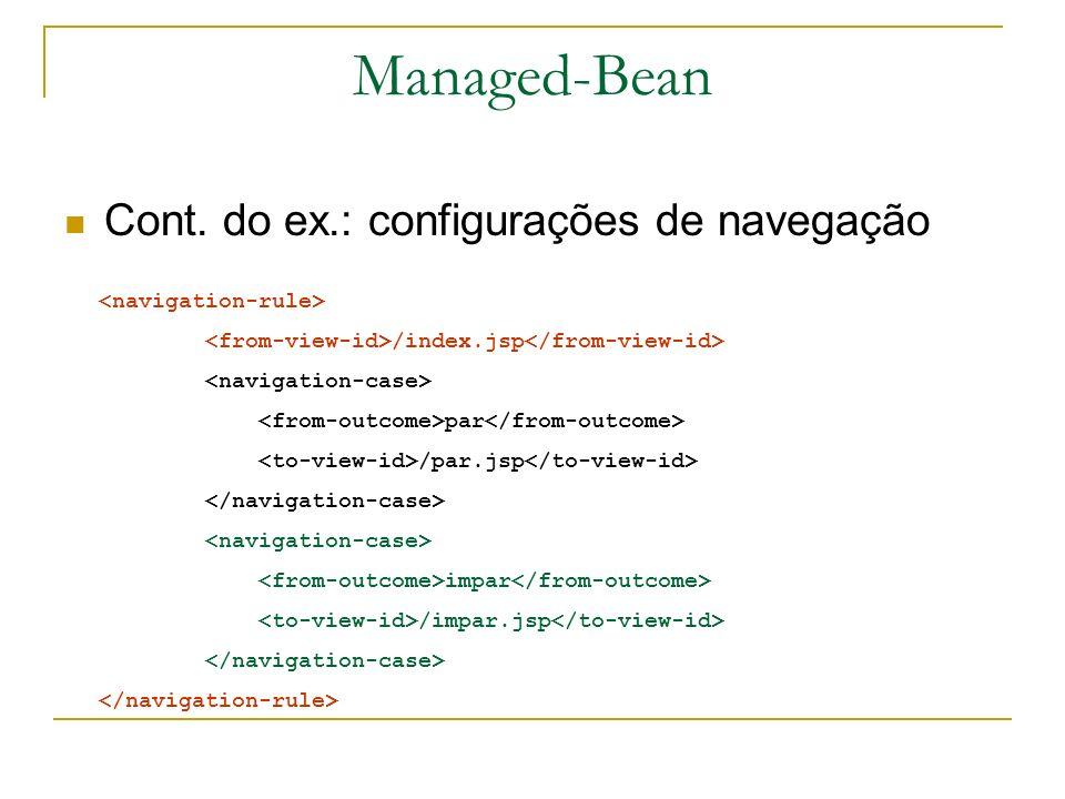 Managed-Bean Cont. do ex.: configurações de navegação