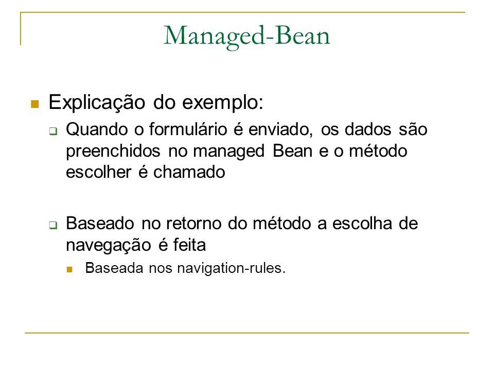 Managed-Bean Explicação do exemplo: