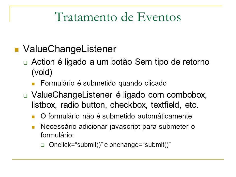 Tratamento de Eventos ValueChangeListener