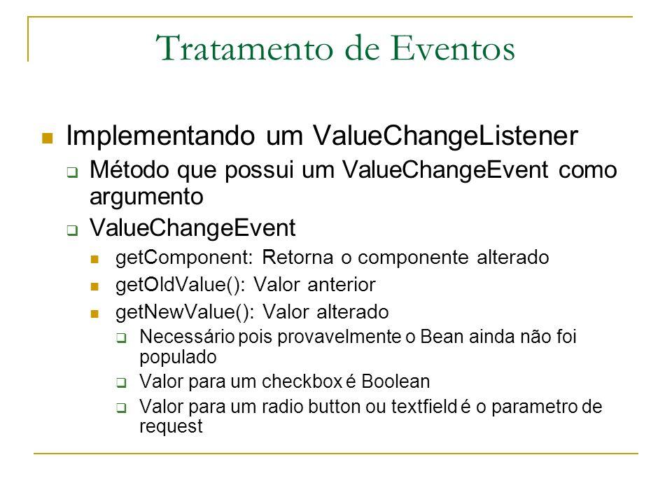 Tratamento de Eventos Implementando um ValueChangeListener