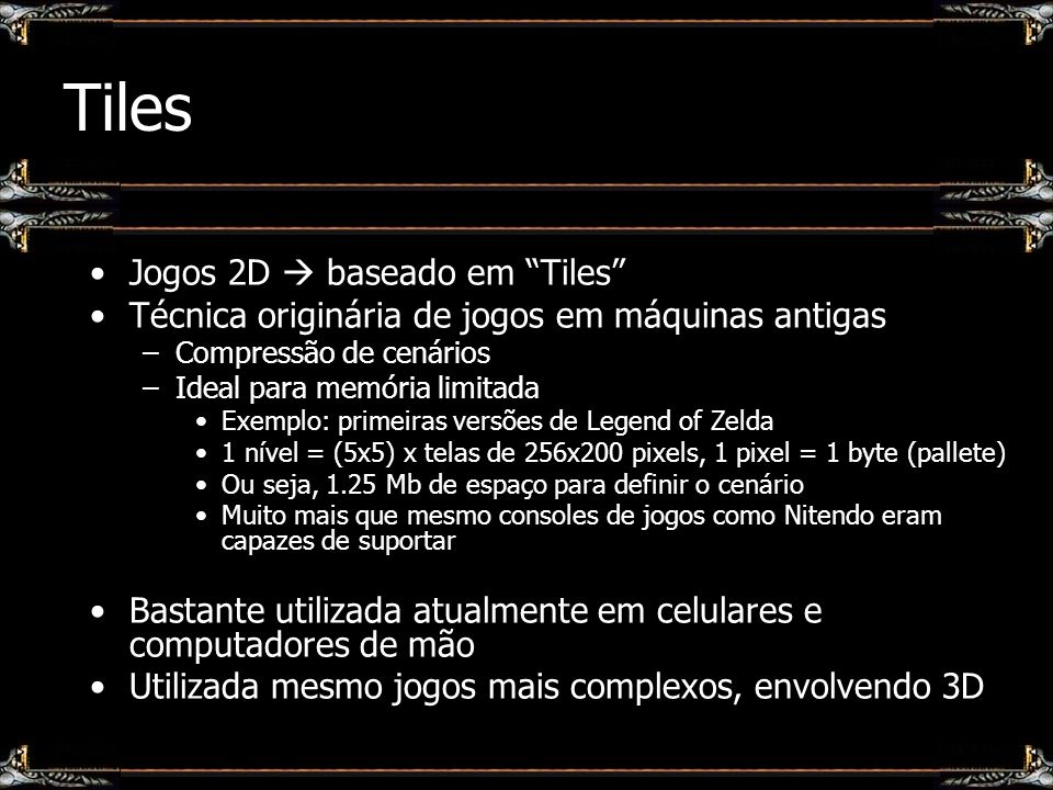 Tiles Jogos 2D  baseado em Tiles