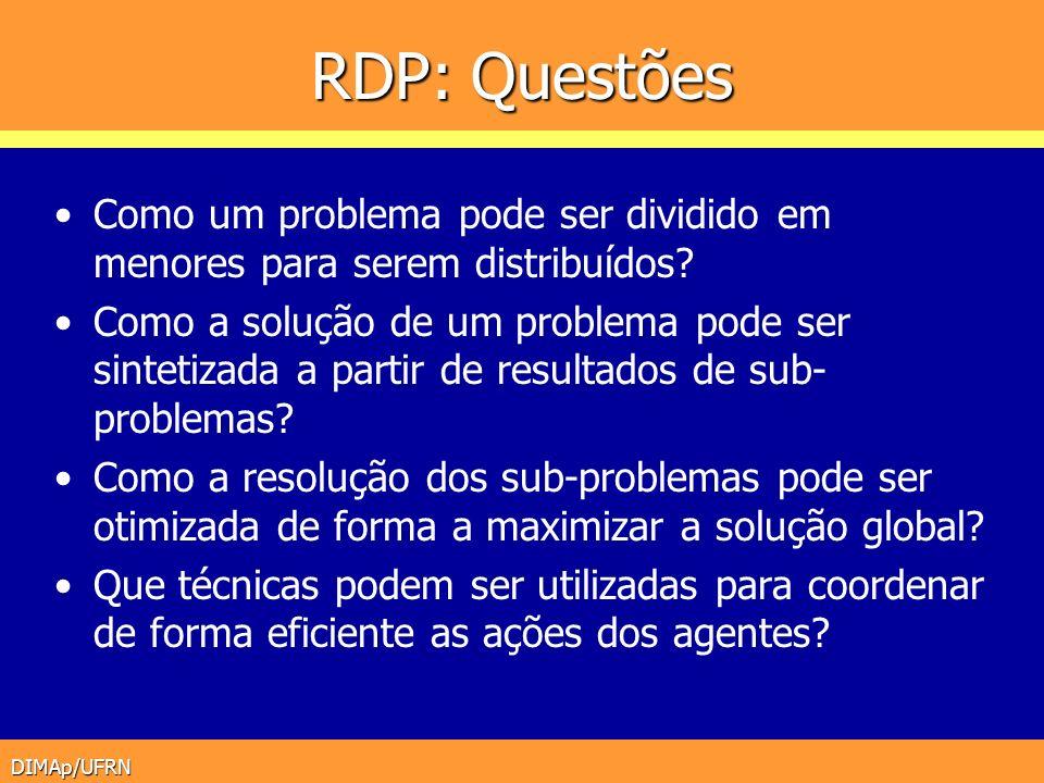RDP: Questões Como um problema pode ser dividido em menores para serem distribuídos