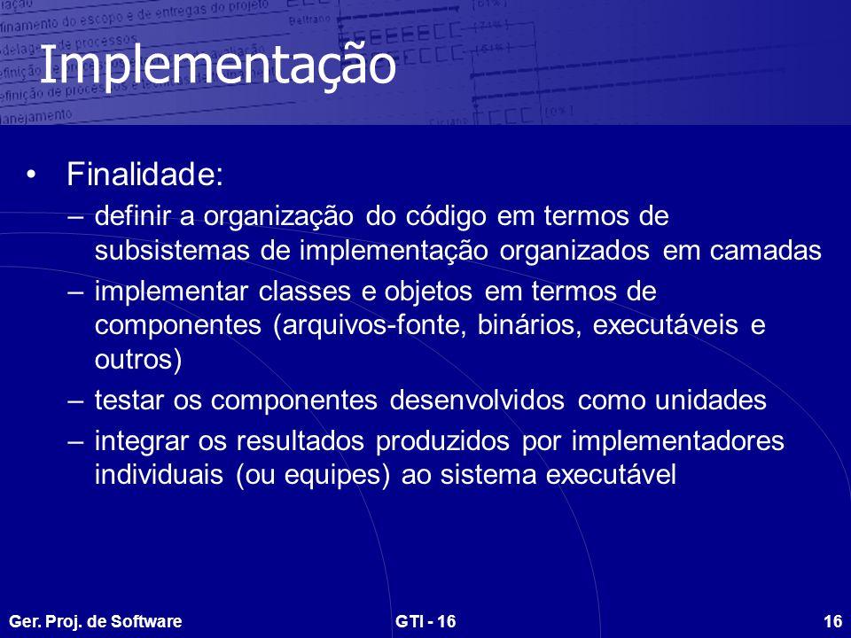 Implementação Finalidade: