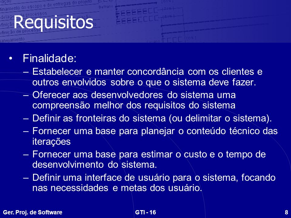 Requisitos Finalidade: