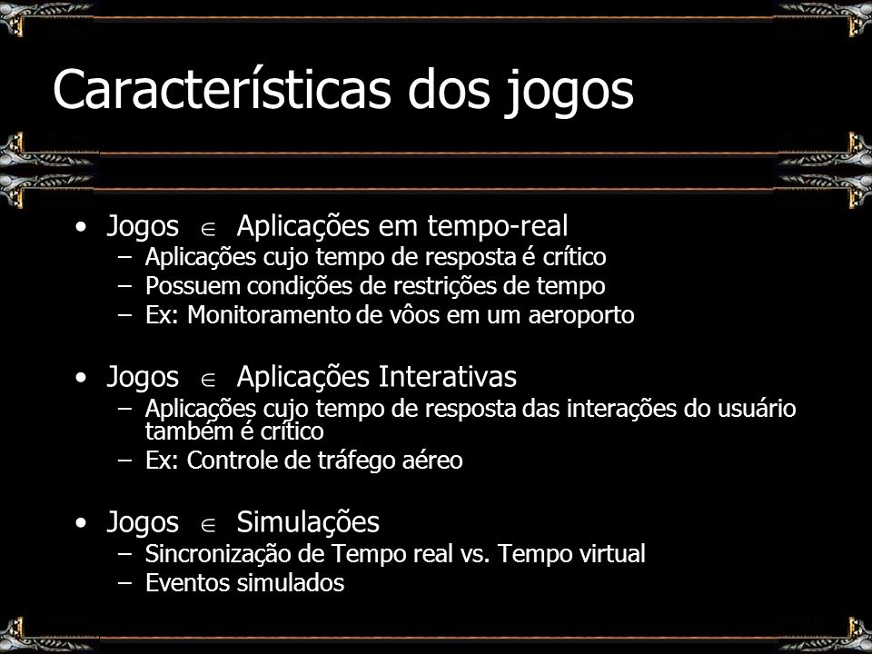 Características dos jogos