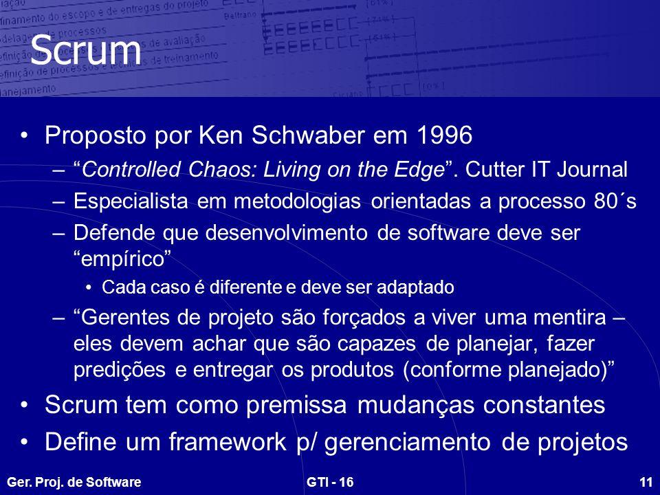 Scrum Proposto por Ken Schwaber em 1996