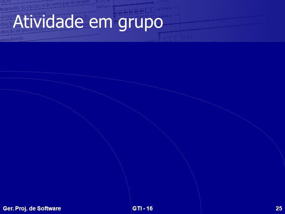 Atividade em grupo Ger. Proj. de Software GTI - 16