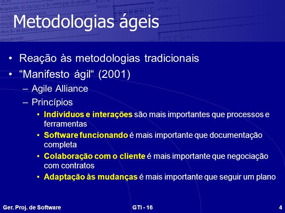 Metodologias ágeis Reação às metodologias tradicionais