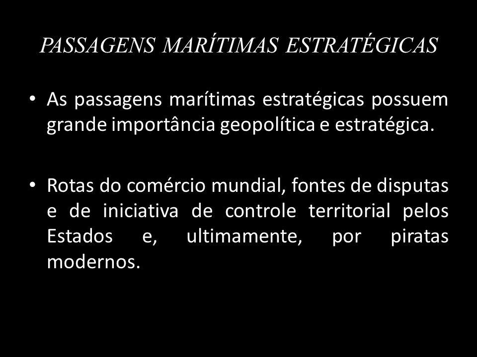 PASSAGENS MARÍTIMAS ESTRATÉGICAS