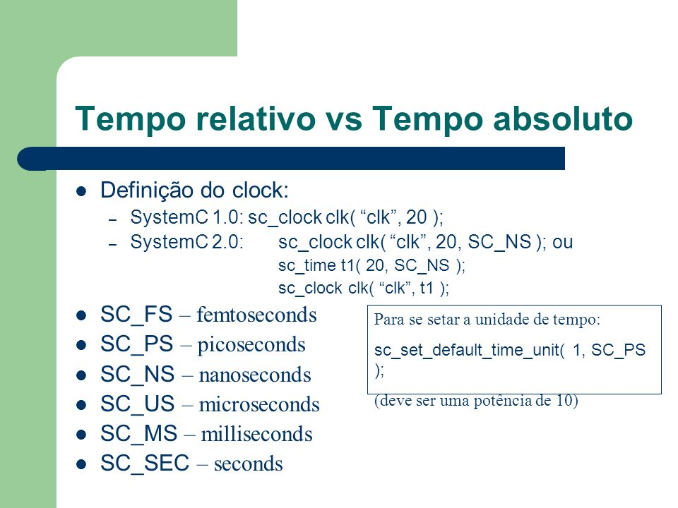 Tempo relativo vs Tempo absoluto