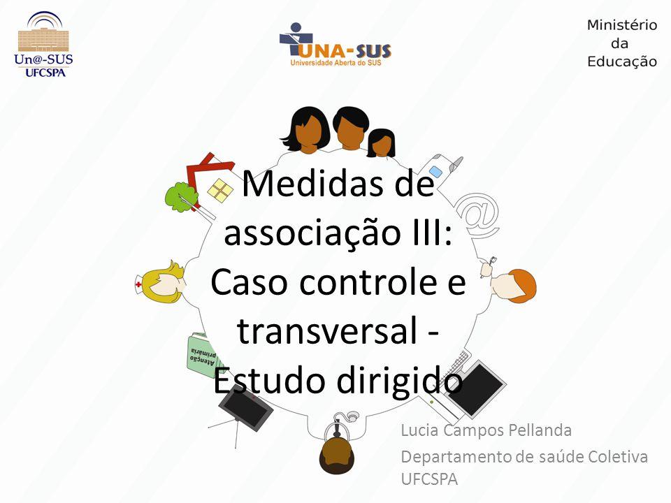 Lucia Campos Pellanda Departamento de saúde Coletiva UFCSPA