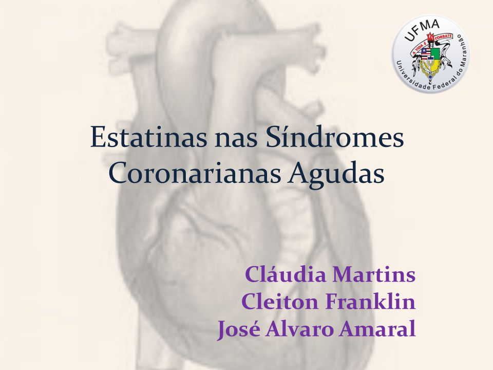 Estatinas nas Síndromes Coronarianas Agudas