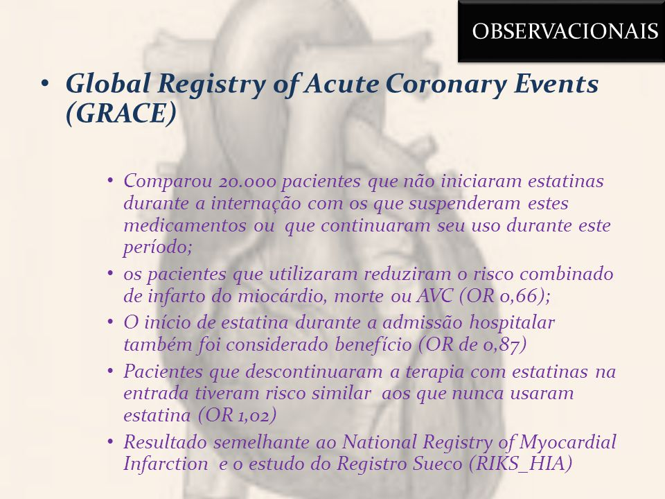 Global Registry of Acute Coronary Events (GRACE)