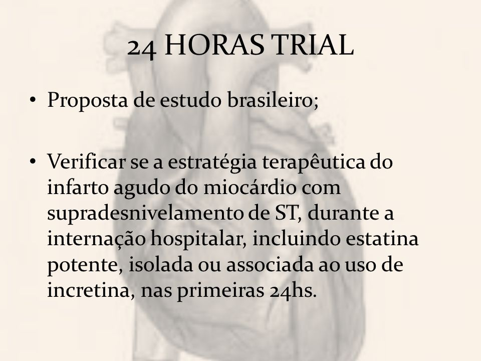 24 HORAS TRIAL Proposta de estudo brasileiro;