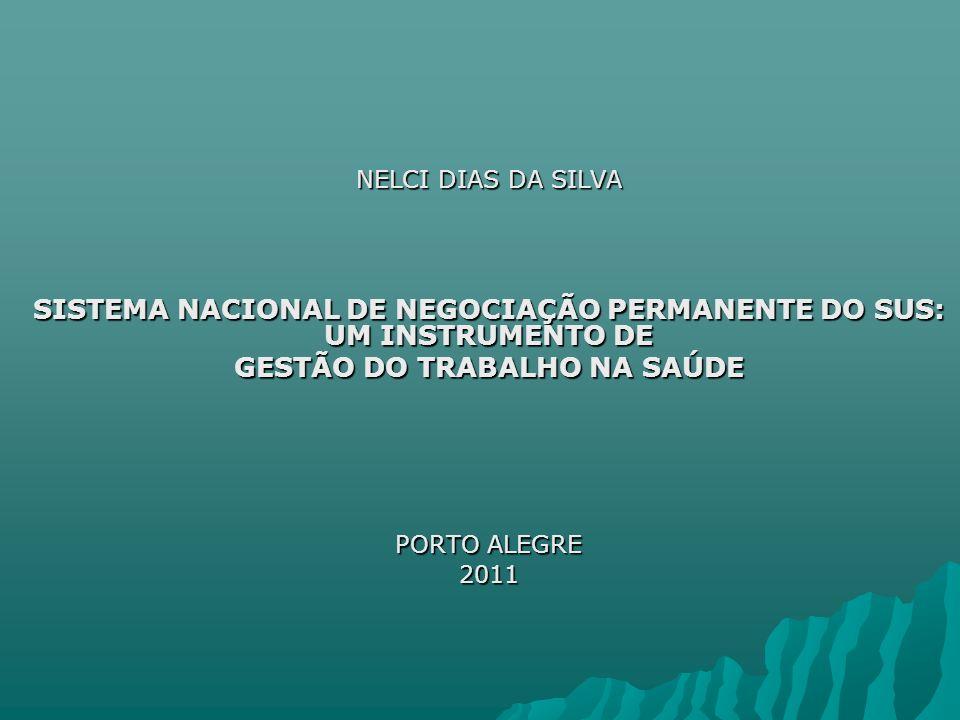 SISTEMA NACIONAL DE NEGOCIAÇÃO PERMANENTE DO SUS: UM INSTRUMENTO DE