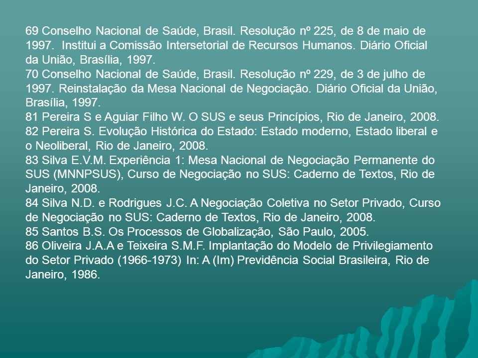 69 Conselho Nacional de Saúde, Brasil