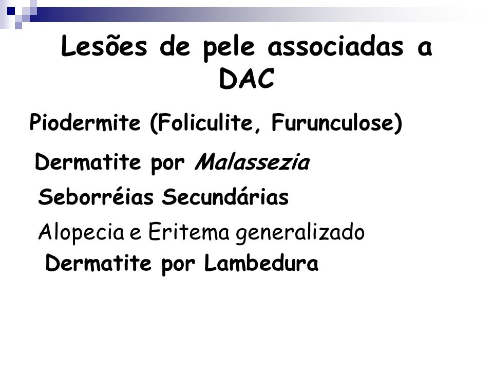 Lesões de pele associadas a DAC