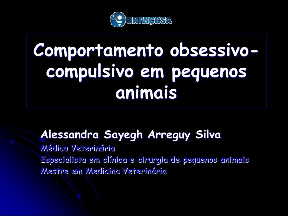 Comportamento obsessivo-compulsivo em pequenos animais